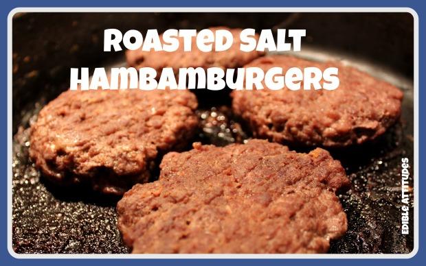 RoastedSaltHamburgers