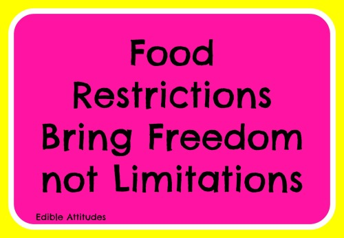 FoodRestritionsBringFreedomNotLimitations