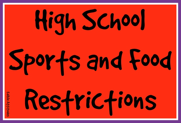 HighSchoolSportsAndFoodRestrictions