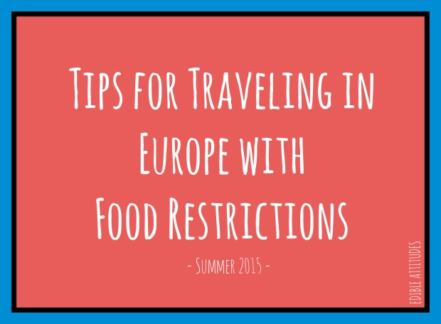TipsForTravelingInEuropeWithFoodRestrictions